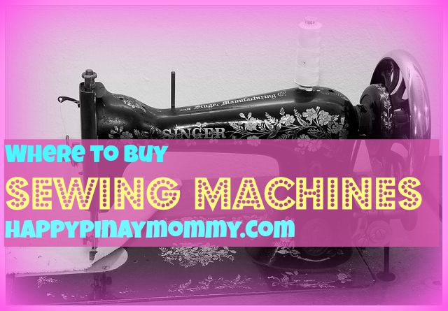 Where to Buy Sewing Machines in the Philippines - Happy ...