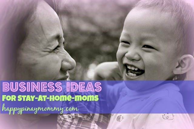 Business Ideas For Moms In The Philippines Happy Pinay Mommy
